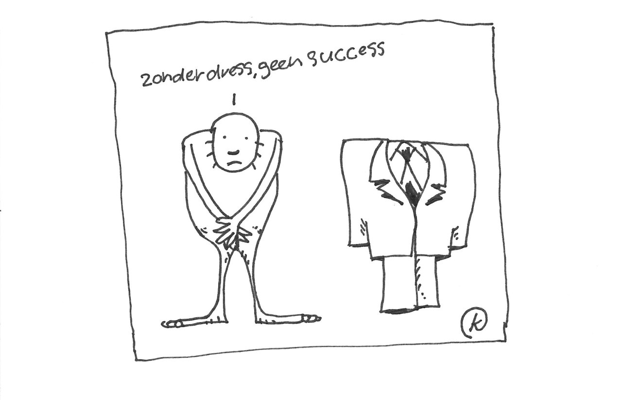 zonder dress geen success